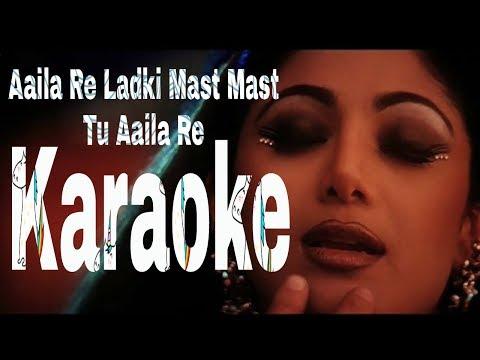 Aaila Re Ladki Mast Mast Tu Karaoke - Jung ( 2000 ) Anu Malik & Alka Yagnik