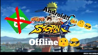 How to Download Naruto Ultimate Ninja Storm 4 for android offline