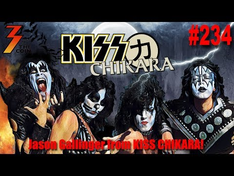 Ep. 234 Jason Gallinger from the Facebook Group KISS Chikara! Joins Us!
