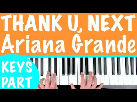 How to play 'THANK U, NEXT' - Ariana Grande | Piano Chords Tutorial Lesson