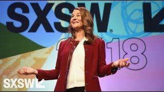 Melinda Gates   Interactive Keynote   SXSW 2018