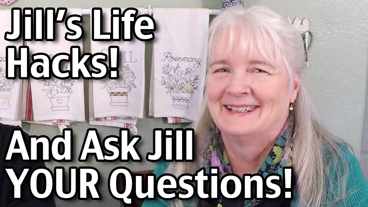 Jills Life Hacks And Answering Your Questions Youtube