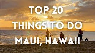 Maui, Hawaii - Top 20 Things To Do - Best of Maui