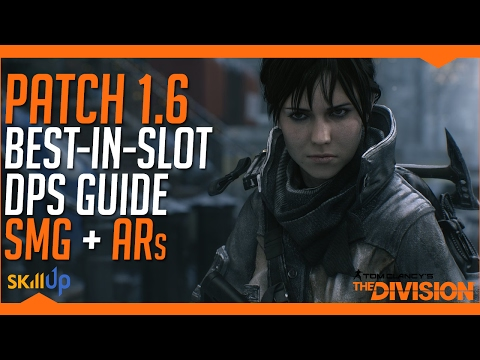 The Division | SMG + Assault Rifle Best In Slot DPS Guide (Inc. SMG Crit Change Analysis)