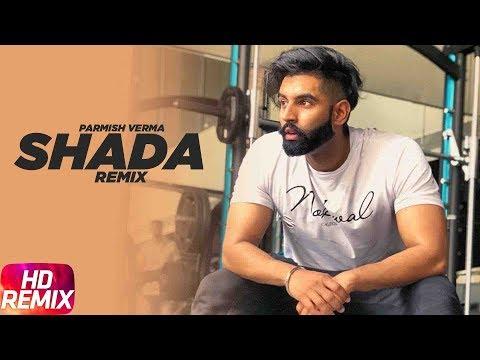 Shada | Remix | Parmish Verma | Desi Crew | Latest Remix Song 2018 | Speed Records