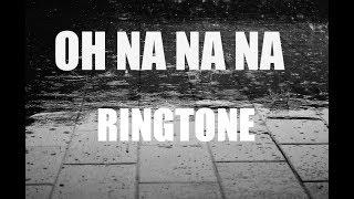 OH NA NA NA |RINGTONE|