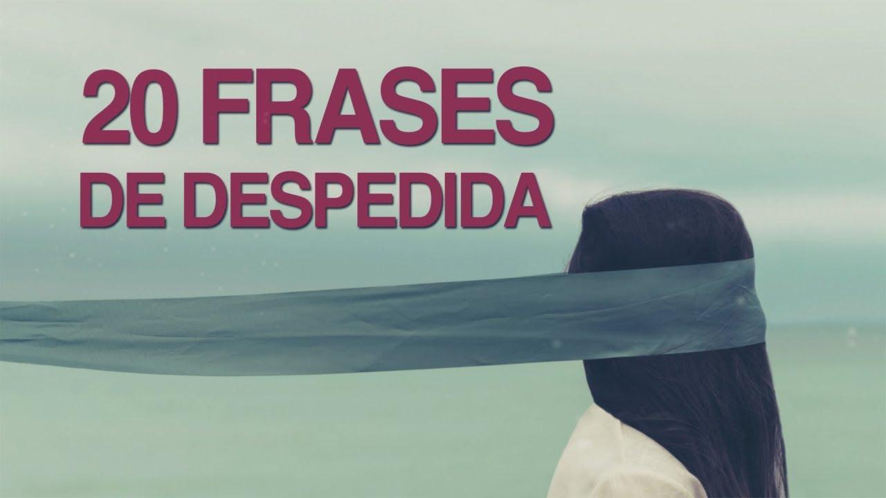 100 Frases De Despedida Un Proceso Doloroso Con Imágenes