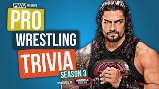 Pro Wrestling Trivia S3E4: Roman Reigns