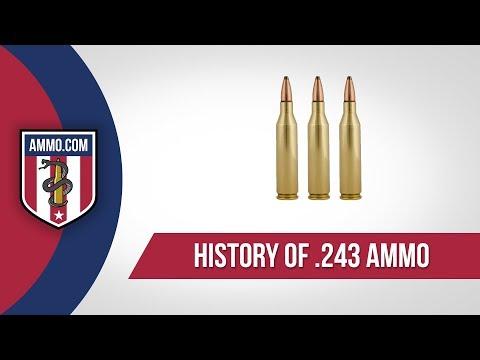 243 Ammo - History