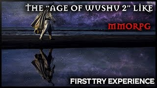 wUXIA BASED (Age of Wushu 2 Type of Game) - MMORPG CN VERSION Day 1 Experience