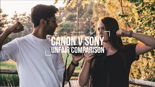 Canon Vs Sony | The Unfair Comparison