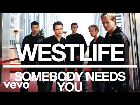 Westlife - Somebody Needs You (Official Audio)