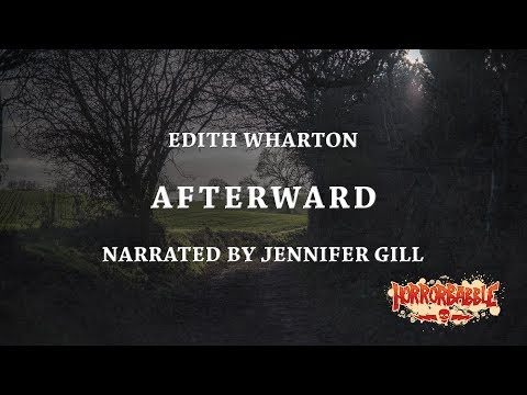 """""""Afterward"""" by Edith Wharton (Narrated by Jennifer Gill)"""