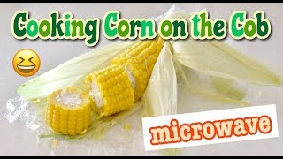 How To Cook Corn on the Cob in the Microwave (Food Education with Kids) とうもろこしは皮ごとレンジでチン!子供と作って食育♪