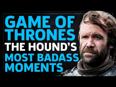 Game Of Thrones: Best of The Hound's Badass Moments