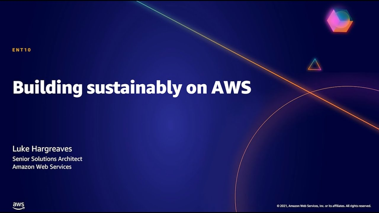 AWS ANZ Summit 2021: Building Sustainably on AWS | AWS Events