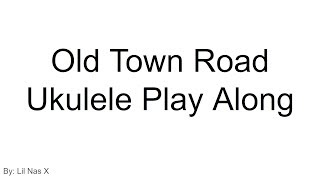 old-town-road-ukulele-play-along
