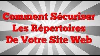 Comment Sécuriser Les Répertoires De Votre Site Web - Vidéo
