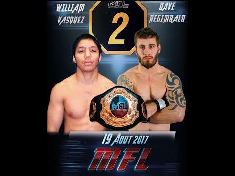 MFL 2 - William Vasquez vs Dave Régimbald