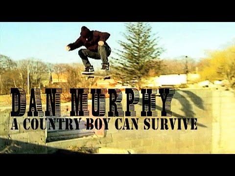 Dan Murphy - A Country Boy Can Survive