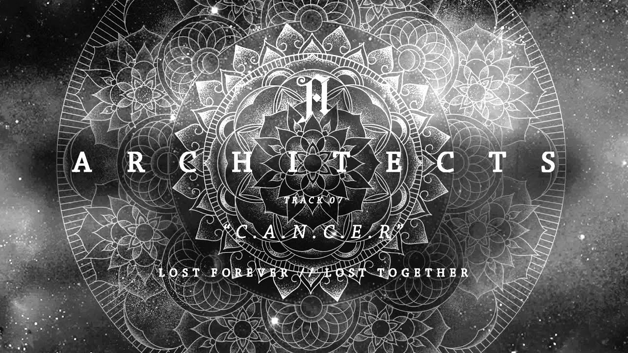 Architects C A N C E R Full Album Stream Youtube