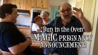 """Bun in the oven"" MAGIC PREGNANCY ANNOUNCEMENT!"