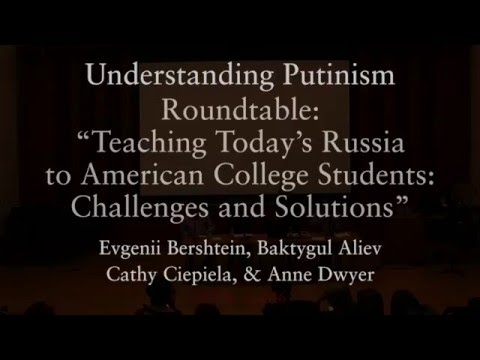 """Teaching Today's Russia to American College Students: Challenges and Solutions"""