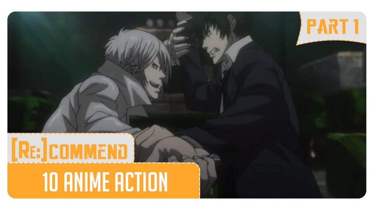 Rekomendasi 10 Anime Action Terbaik Part 1