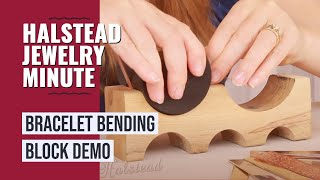 Halstead Jewelry Minute - Ep. 5 - Bracelet Bending Block Demo(In this episode, I'll be doing a demo on how to create the perfect cuff bracelet using a bending block. We are using item # X141 on our website ..., 2014-09-05T15:21:09.000Z)