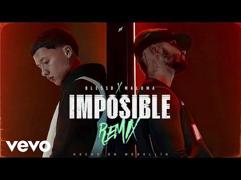 Blessd, Maluma - IMPOSIBLE (REMIX)