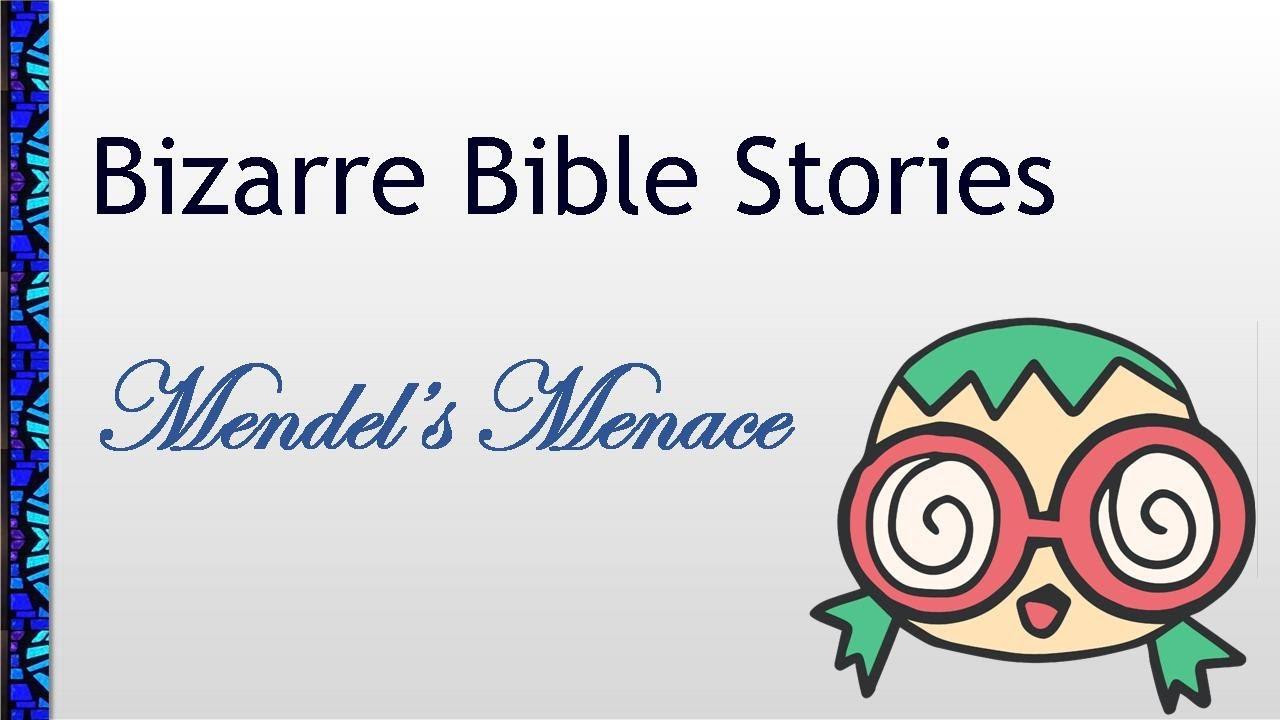 August 29, 2021 Service: Bizarre Bible Stories: Mendel's Menace (Replay)