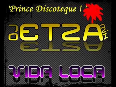 DJ EtZa   La Vida Loca 2011 Tribal Prince Acapulco Mix