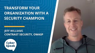 Transform Your Organization with a Security Champion — CyberSpeak Podcast