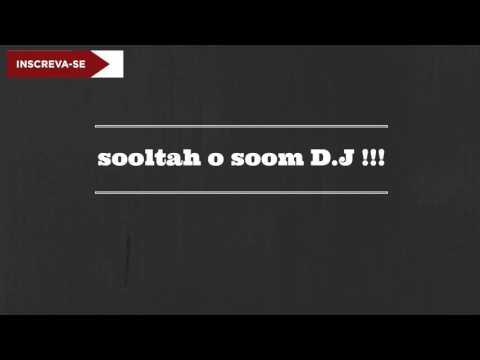 sooltah o soom DJ  PLAYSON HIP HOP - BATE GRAVE LANÇAMENTO