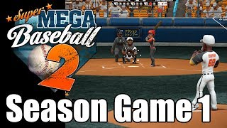 Super Mega Baseball 2  - Season One - Game 1 - No Commentary