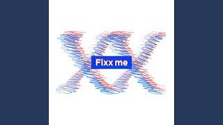 Fixx Me