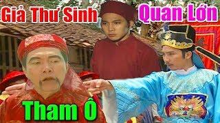 Khâm Sai Đại Thần Đóng Giả Thư Sinh Bắt Quan Tham - Phim Cổ Tích Việt Nam Xưa, Cổ Tích Hay Nhất