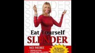 Eat Yourself Slender: Don