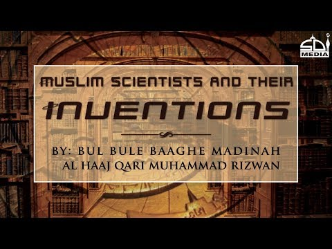 scientist and their inventions - Qari Rizwan