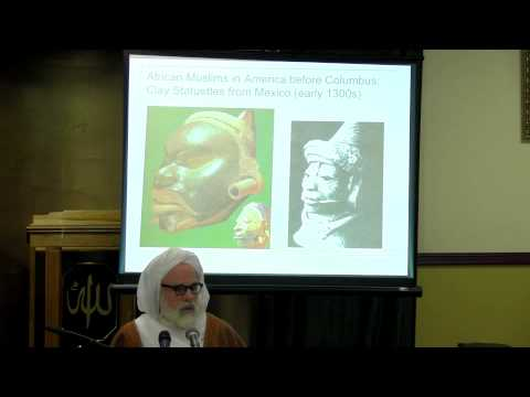 Dr. Umar F. Abd-Allah:  Tracing Our Roots African Muslims in America before Columbus