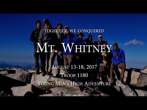 Mt Whitney Trip Video - August 2017