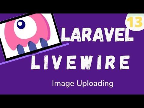 13  Laravel Livewire   Image Uploading
