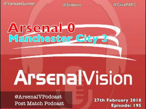 Arsenal Vision Post Match Podcast - EP195: Manchester City (n) - The Elephant Is Still In The Room