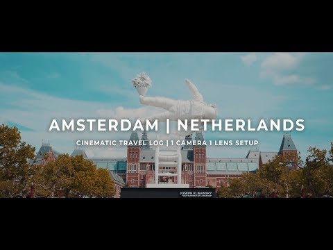 AMSTERDAM | 1 Camera & 1 Lens Setup | CINEMATIC TRAVELOG