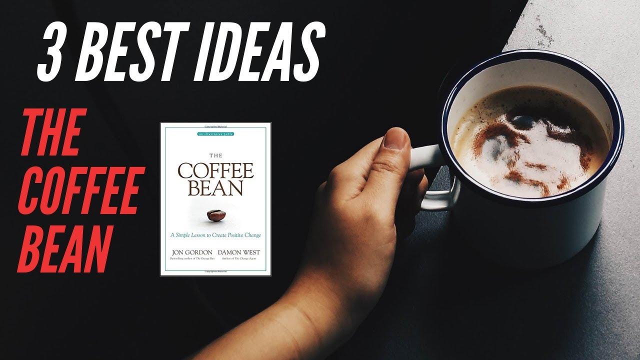 The Coffee Bean by Jon Gordon and Damon West | 3 BEST ...