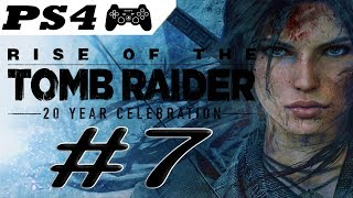 Rise of the Tomb Raider Walkthrough [Part 7] (no commentary/PS4)