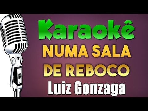 🎤 Numa Sala De Reboco - Luiz Gonzaga - Karaokê FESTA JUNINA
