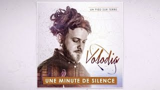 Volodia - Une Minute de Silence (Audio Officiel)