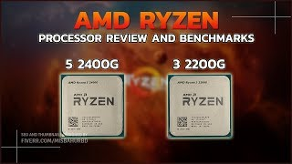 AMD Ryzen 2200G & 2400G Processor Review and Benchmarks With Popular Games.