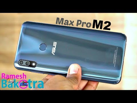 Asus Zenfone Max Pro M2 Unboxing and Full Review
